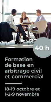 Formation de base en arbitrage civil et commercial