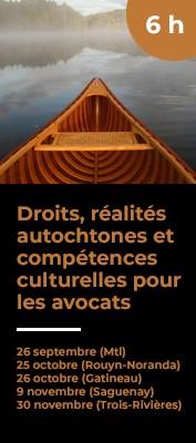 Droits, réalités autochtones et compétences culturelles pour les avocats